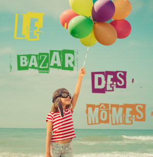 bazar des mômes