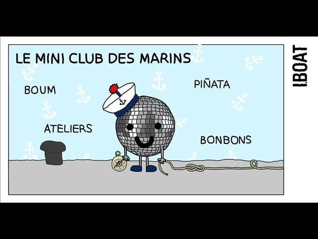 Mini Club des enfants I.Boat