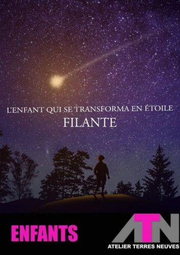L'ENFANT QUI SE TRANSFORMA EN ÉTOILE FILANTE