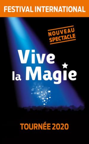 vive la magie