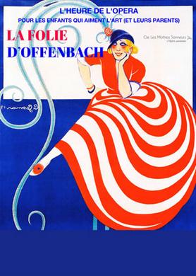 la folie d'Offenbach