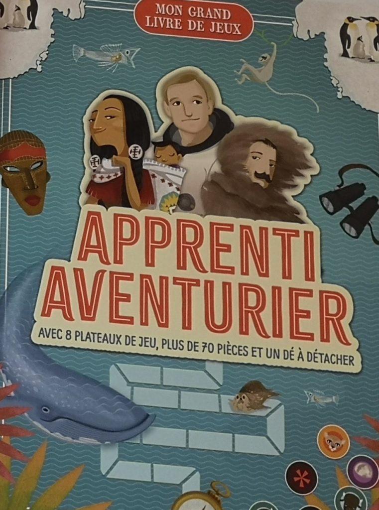 Apprenti aventurier - Mon grand livre de jeux