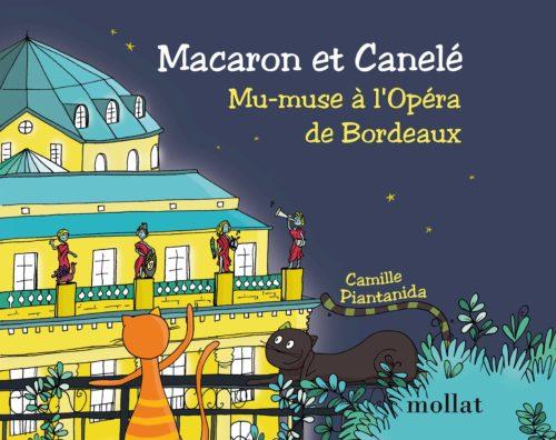 Macaron et Canelé Mu-muse à l'Opéra de Bordeaux Camille Piantanida Mollat