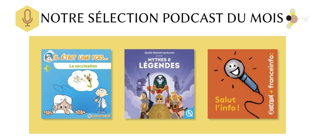 sélection podcast du mois février