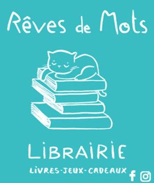 LIBRAIRIE REVES DE MOTS PUB 2