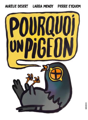 pourquoi un pigeon